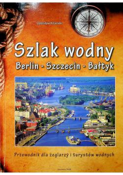 Szlak wodny Berlin Szczecin Bałtyk