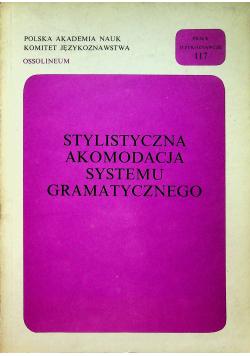 Stylistyczna akomodacja systemu gramatycznego
