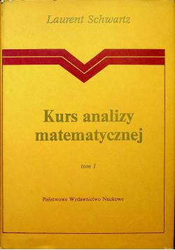 Kurs analizy matematycznej, tom I