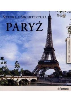 Paryż sztuka i architektura