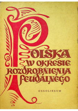 Polska w okresie rozdrobnienia feudalnego