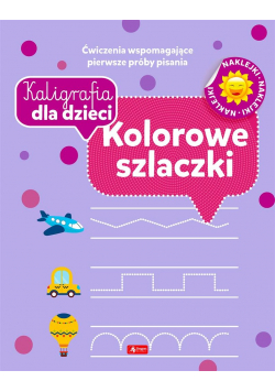 Kaligrafia dla dzieci. Kolorowe szlaczki