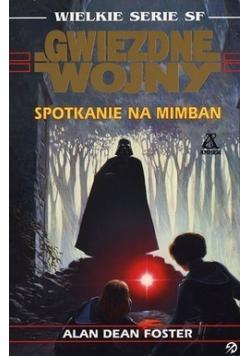 Gwiezdne wojny Spotkanie na Mimban