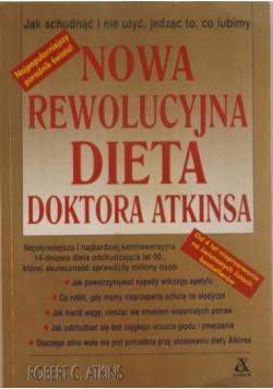 Nowa Rewolucyjna dieta doktora Atkinsa