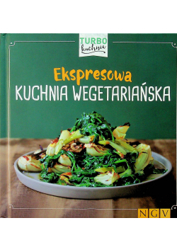 Ekspresowa kuchnia wegetariańska