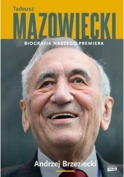 Tadeusz Mazowiecki Biografia naszego premiera
