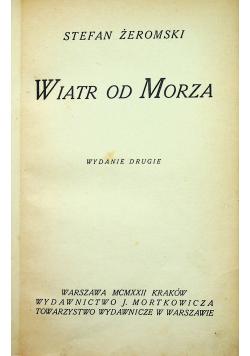 Wiatr od Morza 1922 r.