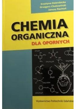 Chemia organiczna dla opornych
