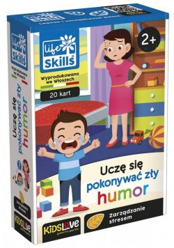 Life Skills - Uczę się pokonywać zły humor