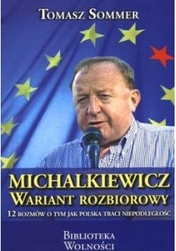 Michalkiewicz Wariant Rozbiorowy