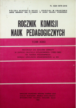 Rocznik komisji nauk pedagogicznych Tom XXXI