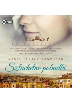 Po sąsiedzku T. 2 Szlachetne pobudki audiobook