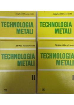 Technologia metali 4 tomy