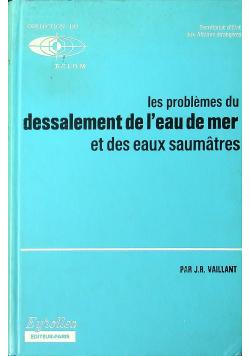 Les problemes du dessalement de l eau de mer et des eaux saumatres