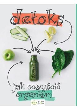 Detoks Jak oczyścić organizm