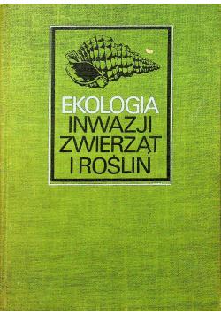 Ekologia inwazji zwierząt i roślin