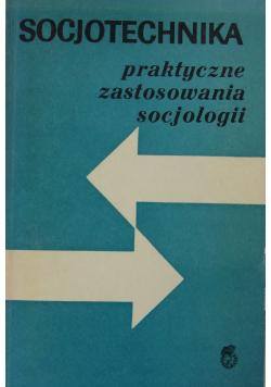 Socjotechnika praktyczne zastosowania socjologii