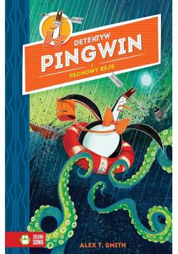 Detektyw Pingwin i pechowy rejs