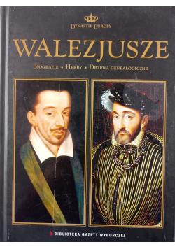 Dynastie Europy Tom 10 Walezjusze