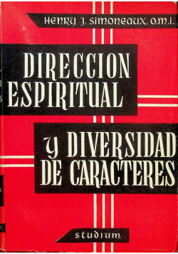 La Direccion Espiritual y la Diversidad de Caracteres