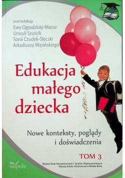 Edukacja małego dziecka tom III