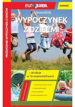 Przewodnik EuroPilot  Wypoczynek z dziećmi
