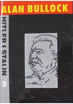 Hitler i Stalin żywoty równoległe Tom 2