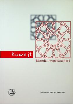 Kuwejt  historia i współczesność