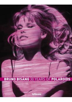 Bruno Bisang - 30 Years of Polaroids