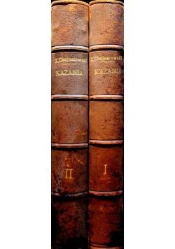 Kazania Ks. Stanisława Chołoniewskiego 2 tomy 1902 r.