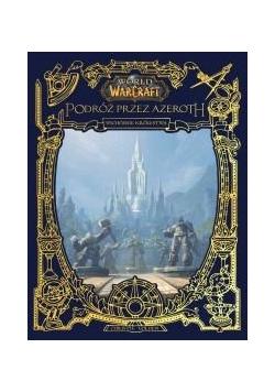 World of Warcraft: Odkrywanie Azeroth....