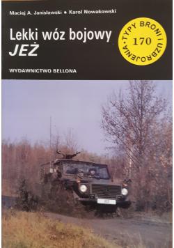 Typy broni i uzbrojenia nr 170 Lekki wóz bojowy JEŻ