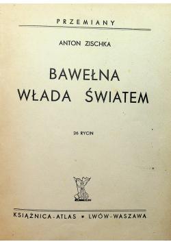 Bawełna włada światem 1935 r.