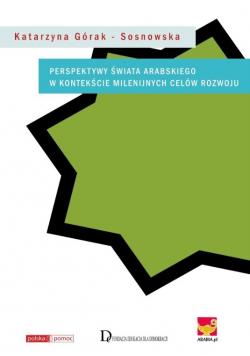 Perspektywy świata arabskiego w kontekście Milenijnych Celów Rozwoju