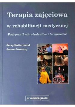 Terapia zajęciowa w rehabilitacji medycznej