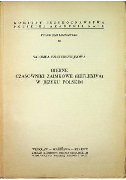 Bierne Czasowniki Zaimkowe Reflexiva w języku Polskim