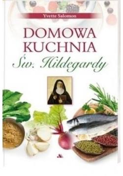 Domowa kuchnia św Hildegardy