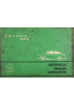 Instrukcja obsługi samochodu Syrena 105