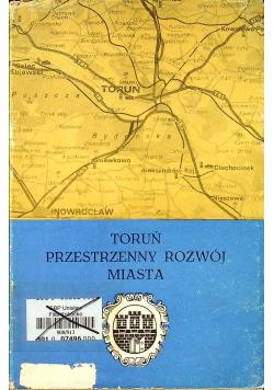 Toruń Przestrzenny Rozwój Miasta