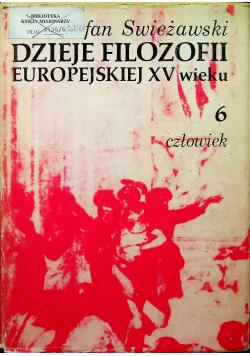 Dzieje filozofii europejskiej XV wieku 6 człowiek