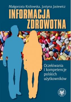 Informacja zdrowotna. Oczekiwania i kompetencje..