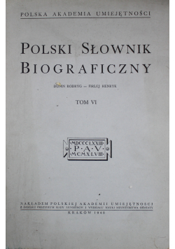 Polski Słownik Biograficzny tom VI reprint z 1948 r