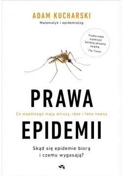 Prawa epidemii. Skąd się epidemie biorą i czemu...