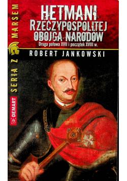 Hetmani Rzeczypospolitej Obojga Narodów