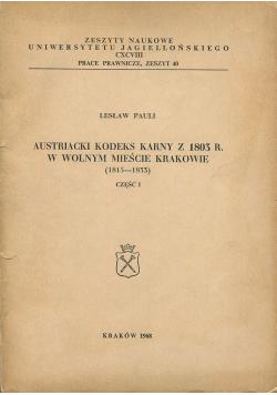 Austriacki kodeks karny z 1803 r w wolnym mieście Krakowie 1815 - 1833 część I