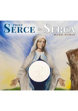 Przez Serce do Serca! + CD