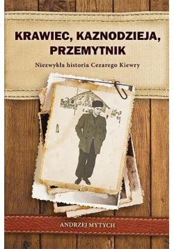 Krawiec, kaznodzieja, przemytnik Historia C.Kierwy