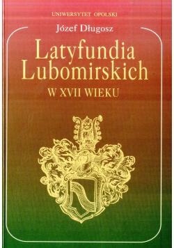 Latyfundia Lubomirskich w XVII wieku