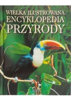 Wielka ilustrowana encyklopedia przyrody