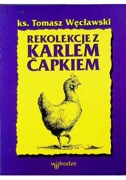 Rekolekcje z Karlem Capkiem